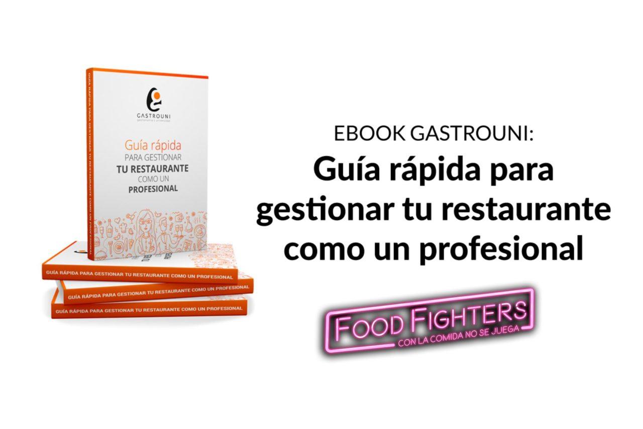 Guía rápida para gestionar tu restaurante como un profesional. Gastrouni